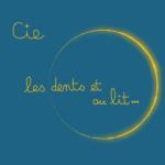Logo Compagnie Les Dents et au Lit